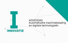 VoKa Adviesdag; Automatische Machinebelading en digitale technologieën
