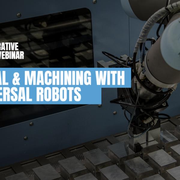 Uitnodiging Cobots Webinar met als thema metaal & machinerie met Universal Robots
